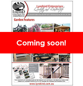 Lyrebird Enterprises Garden Features Brochure - Coming Soon