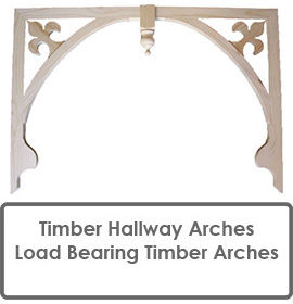 Hallway Arches, Decorative Timber Arches, Ideas for Hallway Decoration and Load Bearing Arches