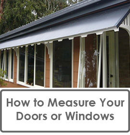 How To Measure Your Doors Or Windows Prior to Ordering a Window or Door Canopy Kit