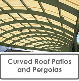 Curved Roof Patios and Pergolas