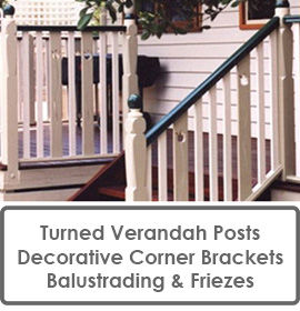 Timber Posts Corner Brackets Balustrading & Friezes