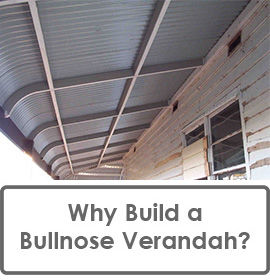 Bullnose verandas bullnose roofing bullnose rafters diy for Where to save money when building a house